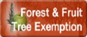 Forest and Fruit Tree Exemption
